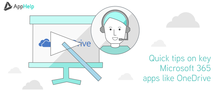 Quick Tips on Microsoft 365 Apps and OneDrive
