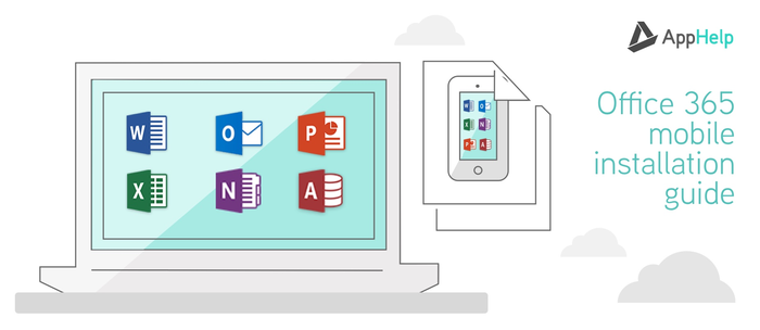 Office 365 Mobile Installation Guide