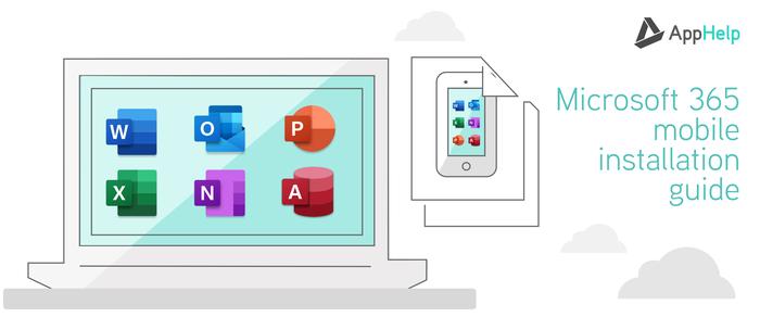 Microsoft 365 Mobile Installation Guide